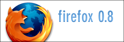 Introducing Mozilla FireFox 0.8